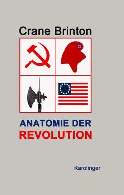 Anatomie der Revolution von Brinton,  Crane, Lauermann,  Manfred