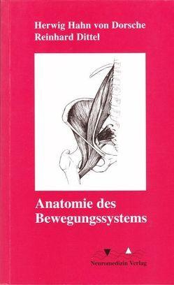 Anatomie des Bewegungssystems von Dittel,  Reinhard, Hahn von Dorsche,  Herwig