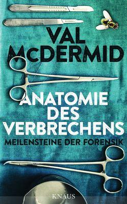 Anatomie des Verbrechens von McDermid,  Val, Styron,  Doris