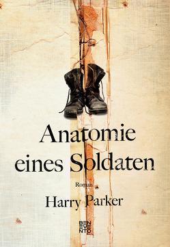 Anatomie eines Soldaten von Parker,  Harry, Sabinski,  Johannes