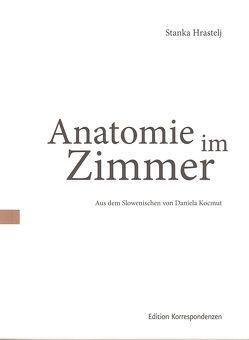 Anatomie im Zimmer von Hrastelj,  Stanka