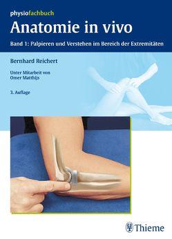 Anatomie in vivo von Matthijs,  Omer, Reichert,  Bernhard