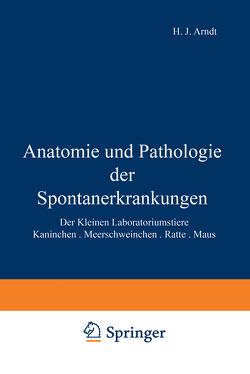 Anatomie und Pathologie der Spontanerkrankungen der kleinen Laboratoriumstiere von Jaffe,  Rudolf