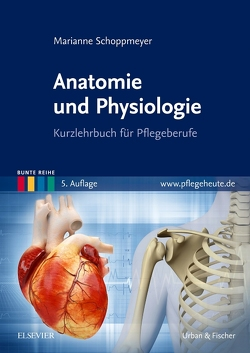 Anatomie und Physiologie von Schoppmeyer,  Marianne