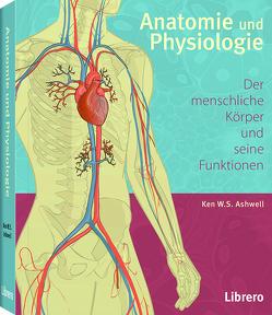 Anatomie und Physiologie von Ashwell,  Ken