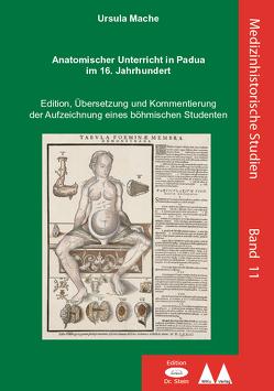 Anatomischer Unterricht in Padua im 16. Jahrhundert von Mache,  Ursula