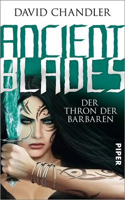 Ancient Blades von Chandler,  David, Decker,  Andreas