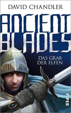 Ancient Blades von Chandler,  David, Decker,  Andreas