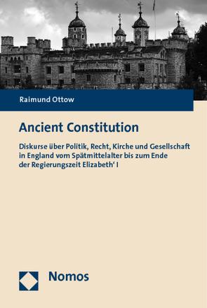 Ancient Constitution von Ottow,  Raimund