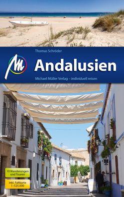 Andalusien Reiseführer Michael Müller Verlag von Schroeder,  Thomas