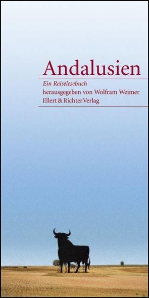 Andalusien von Weimer,  Wolfram