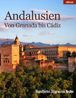 Andalusien von Fella,  Birgitta, Frankfurter Allgemeine Archiv, Trötscher,  Hans Peter