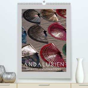 Andalusien – Bekanntes und Unbeachtetes (Premium, hochwertiger DIN A2 Wandkalender 2021, Kunstdruck in Hochglanz) von J. Richtsteig,  Walter