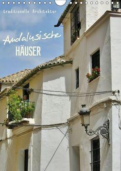 Andalusische Häuser (Wandkalender 2018 DIN A4 hoch) von Ganz,  Andrea