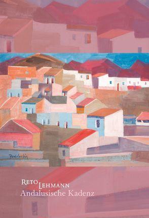 Andalusische Kadenz von Lehmann,  Reto, ViCON,  Verlag