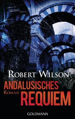 Andalusisches Requiem von Lutze,  Kristian, Wilson,  Robert