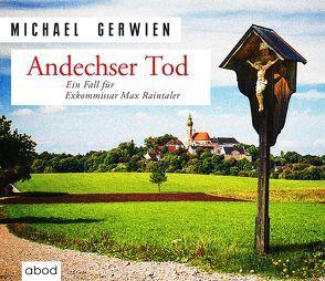 Andechser Tod von Gerwien,  Michael, Lechner,  Florian