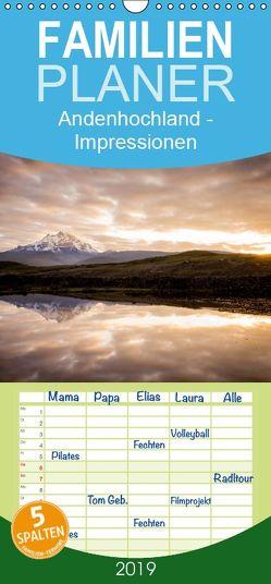 Andenhochland – Impressionen von Ecuador bis Nordargentinien – Familienplaner hoch (Wandkalender 2019 , 21 cm x 45 cm, hoch) von Schwab,  Felix