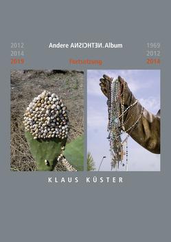 Andere Ansichten.Album von Küster,  Klaus, Rinke,  Claudia, Steffens,  Andreas