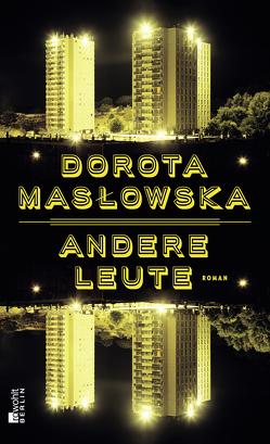 Andere Leute von Kühl,  Olaf, Maslowska,  Dorota