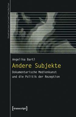 Andere Subjekte von Bartl,  Angelika