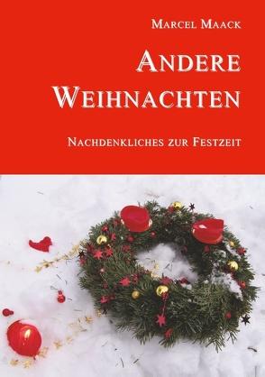 Andere Weihnachten von Maack,  Marcel