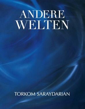 Andere Welten von Saraydarian,  Torkom