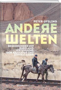Andere Welten von Gysling,  Peter