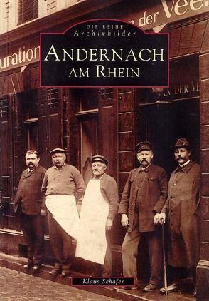 Andernach am Rhein von Schaefer,  Klaus
