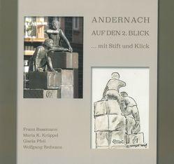 Andernach auf den 2. Blick…mit Stift und Klick von Bussmann,  Franz, Krueppel,  Maria K., Pfeil,  Gisela, Redwanz,  Wolfgang