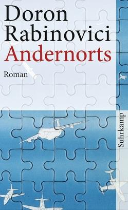 Andernorts von Rabinovici,  Doron