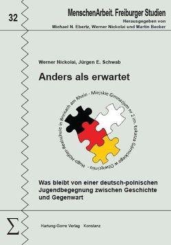Anders als erwartet von Nickolai,  Werner, Schwab,  Jürgen E.