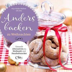 Anders backen zu Weihnachten von Haider-Wallner,  Anja, Zika,  Ulli