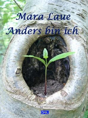 Anders bin ich von Laue,  Mara
