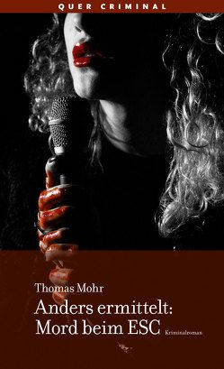 Anders ermittelt: Mord beim ESC von Mohr,  Thomas