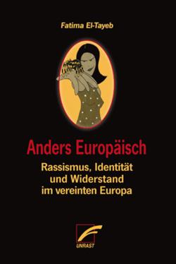 Anders Europäisch von El-Tayeb,  Fatima, Theodor,  Jennifer Sophia
