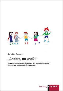 """""""Anders, na und?!"""" von Bausch,  Jennifer"""