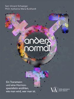Anders Normal von Burkhardt MSc,  Katharina Maria, Schweiger,  Sam Vincent