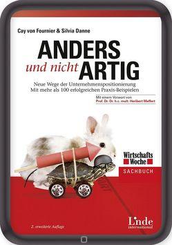 Anders und nicht artig von GmbH,  Dr. Danne Medien & Marketing, von Fournier,  Cay