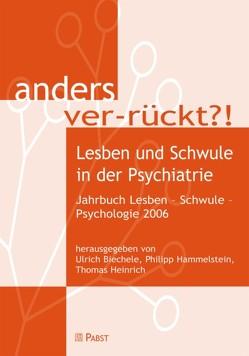 anders ver-rückt?! von Biechele,  Ulrich, Hammelstein,  Philipp, Heinrich,  Thomas