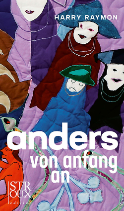 anders von anfang an von Raymon,  Harry