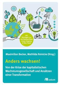 Anders wachsen! von Becker,  Maximilian, Reinicke,  Mathilda