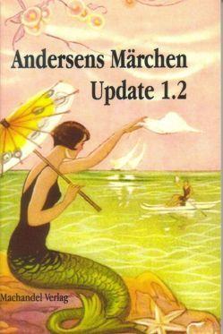 Andersens Märchen Update 1.2 von Erpenbeck,  Charlotte