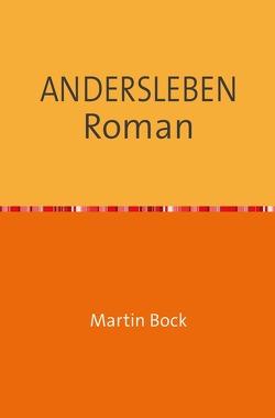 ANDERSLEBEN   Roman von Bock,  Martin
