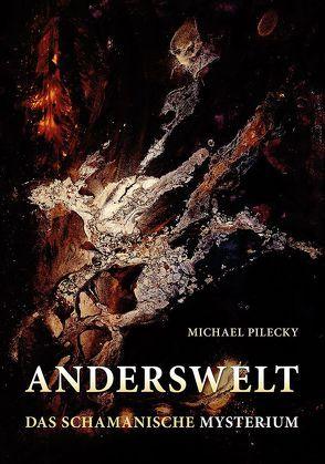 ANDERSWELT von Pilecky,  Michael