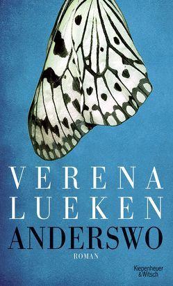 Anderswo von Lueken,  Verena