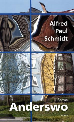 Anderswo von Schmidt,  Alfred Paul