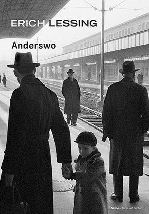 Anderswo von Lessing,  Erich, Reche,  Thomas