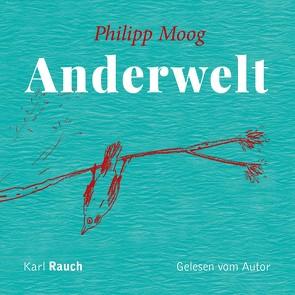 Anderwelt von Moog,  Philipp