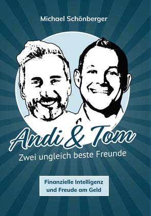 Andi & Tom von Schönberger,  Michael